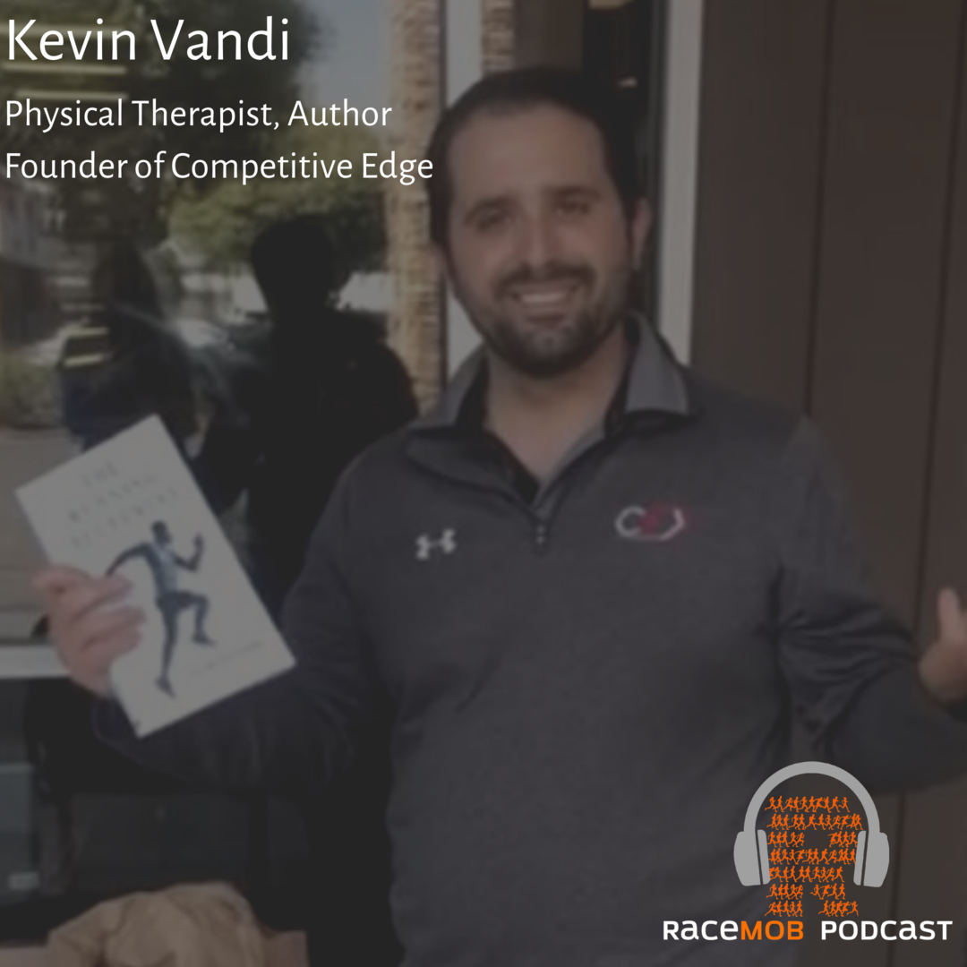 """The """"Yoda"""" of PT - Using Technology to Give Runners a Competitive Blueprint with Kevin Vandi"""