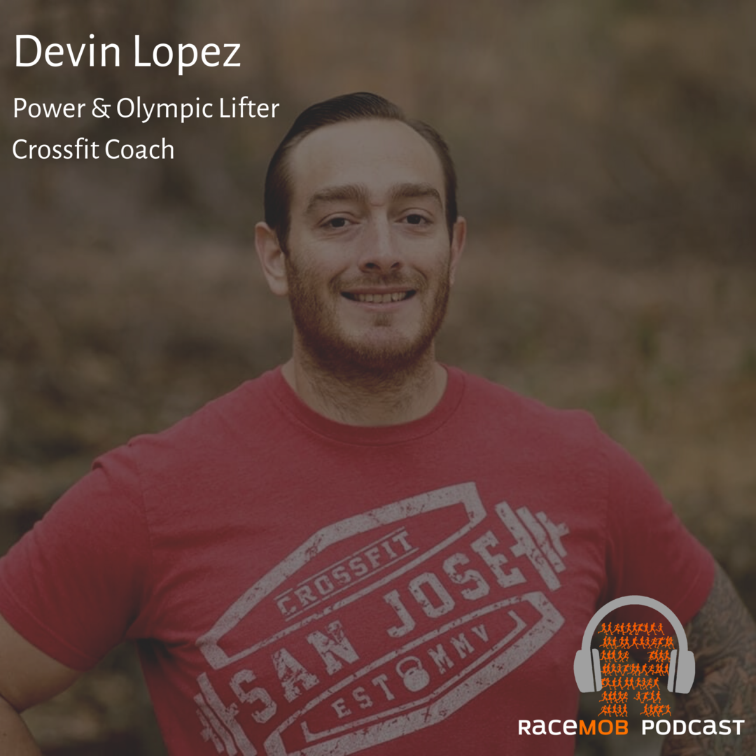 Strength Training and Weight Management for Runners with Crossfit Coach Devin Lopez
