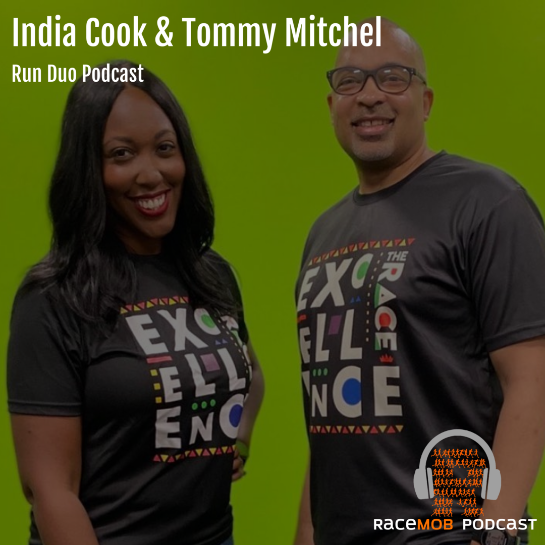 A Live Race! Plus - Diversity, Coaching, and Becoming Influencers with Tommy and India from Atlanta's Run Duo Podcast
