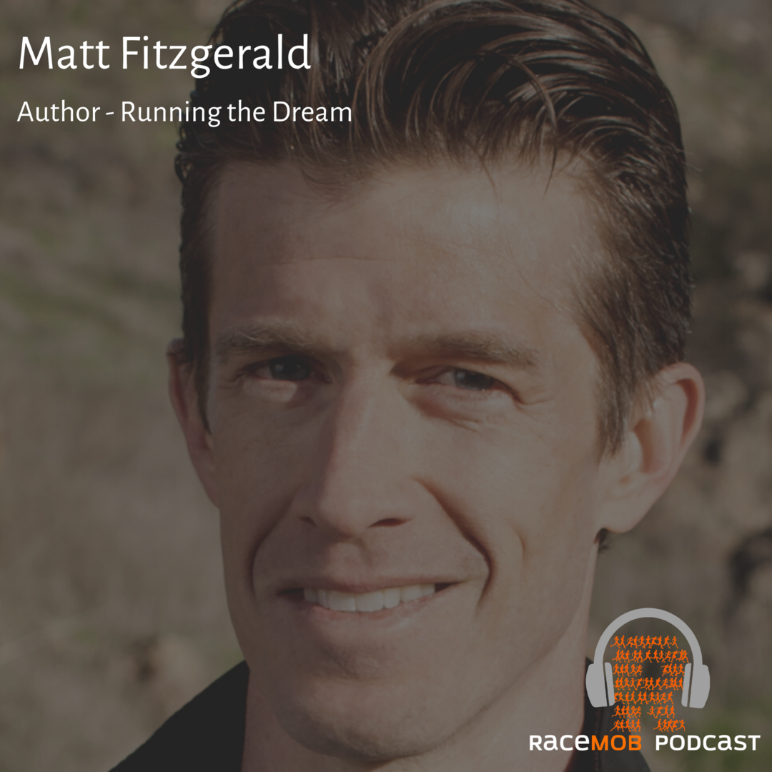 Running The Dream with Matt Fitzgerald