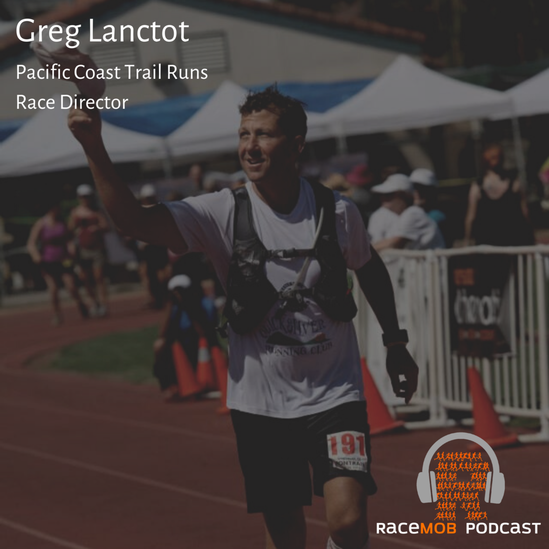 Open Course Racing - a New Type of Virtual Event with Pacific Coast Trail Runs' Greg Lanctot